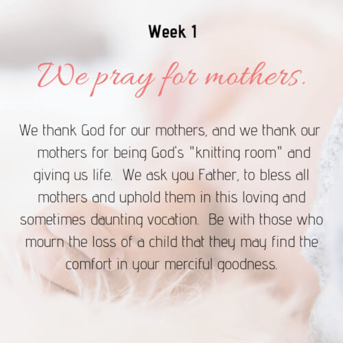 We pray for mothers.