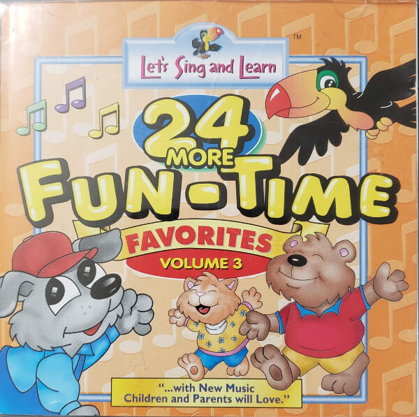 "Front Cover of the CD, ""24 More Fun-Time Favorites, Volume 3"""