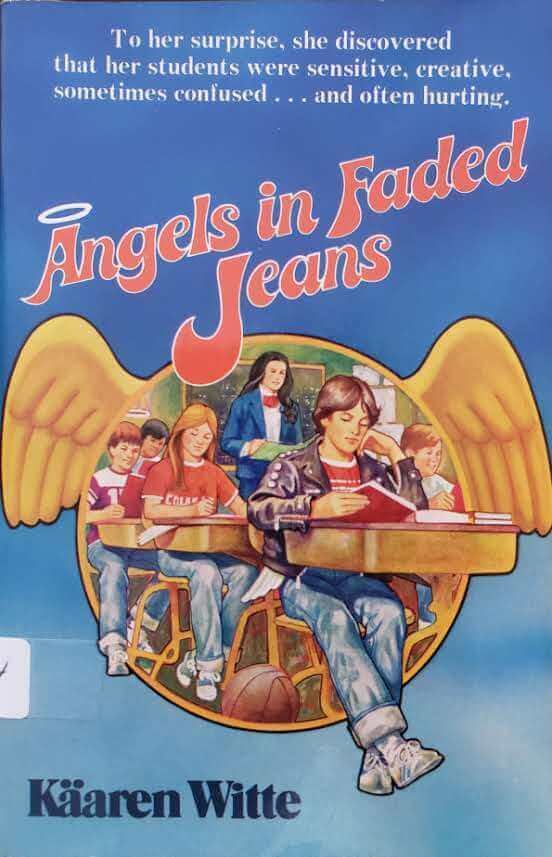 """Front Cover of the Book, """"Angels in Faded Jeans"""""""