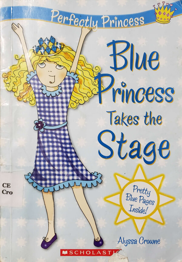 """Front Cover of the Book, """"Blue Princess Takes The Stage"""""""