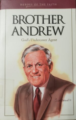"Front Cover of the Book, ""Brother Andrew"""