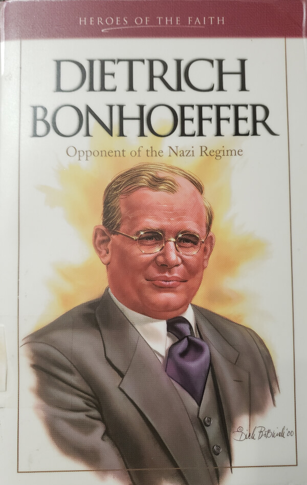 """Front Cover of the Book, """"Dietrich Bonhoeffer"""""""