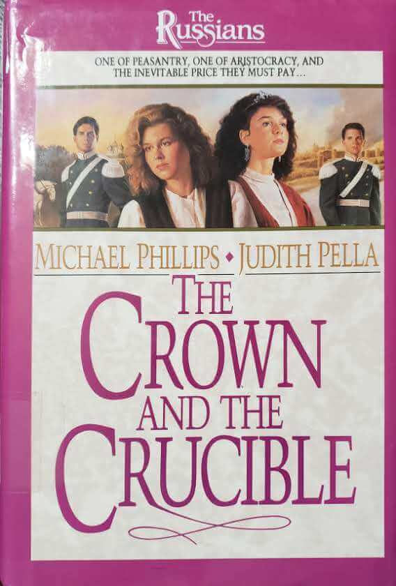 """Front Cover of the Book, """"The Crown and the Crucible"""""""